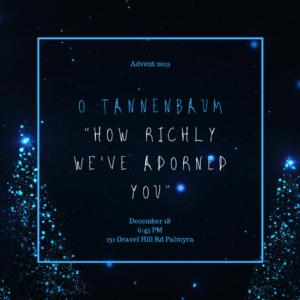 12.18.19 O Tannenbaum