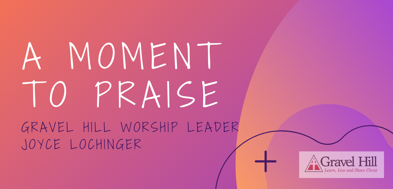 A Moment To Praise 3.23.20