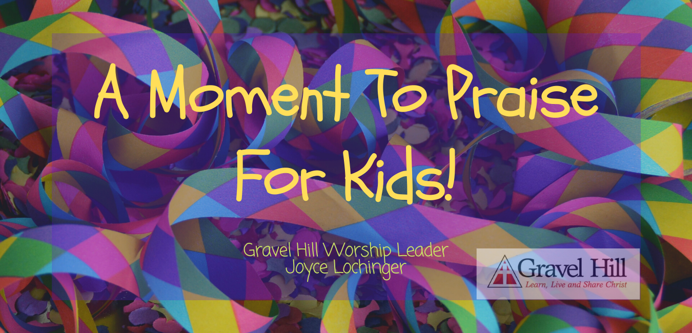 A Moment To Praise For Kids 3.24.20