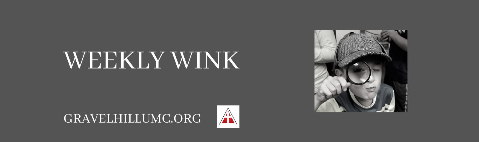 Weekly Wink 5.6.20